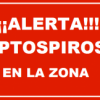 Alerta Leptospirosis en la zona