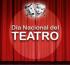 Actividades por el «Día Nacional del Teatro»