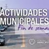 Actividades Municipales del fin de semana