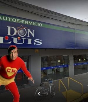 ¡A autoservicio Don Luis llegó el Chapulín Colorado!